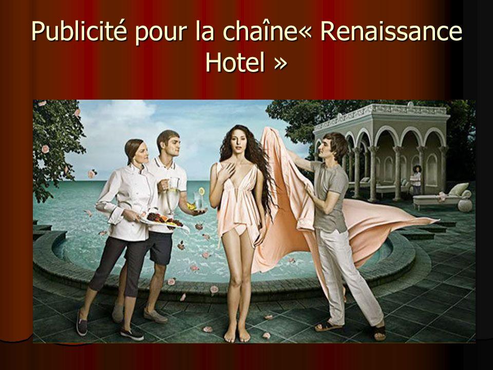 Publicité pour la chaîne« Renaissance Hotel »
