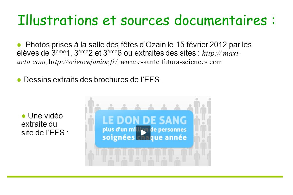 Illustrations et sources documentaires :