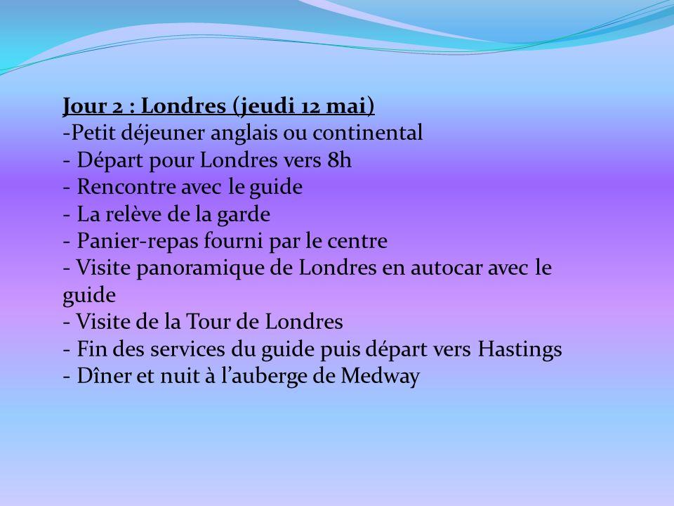 Jour 2 : Londres (jeudi 12 mai)