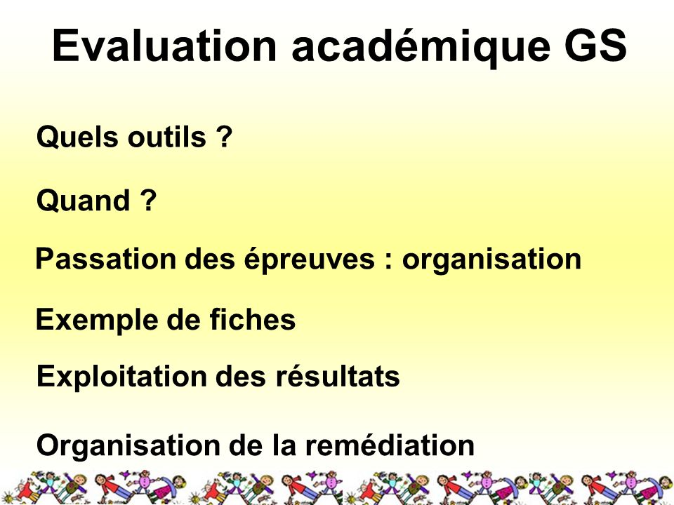 Evaluation académique GS