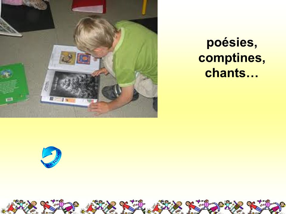 poésies, comptines, chants…
