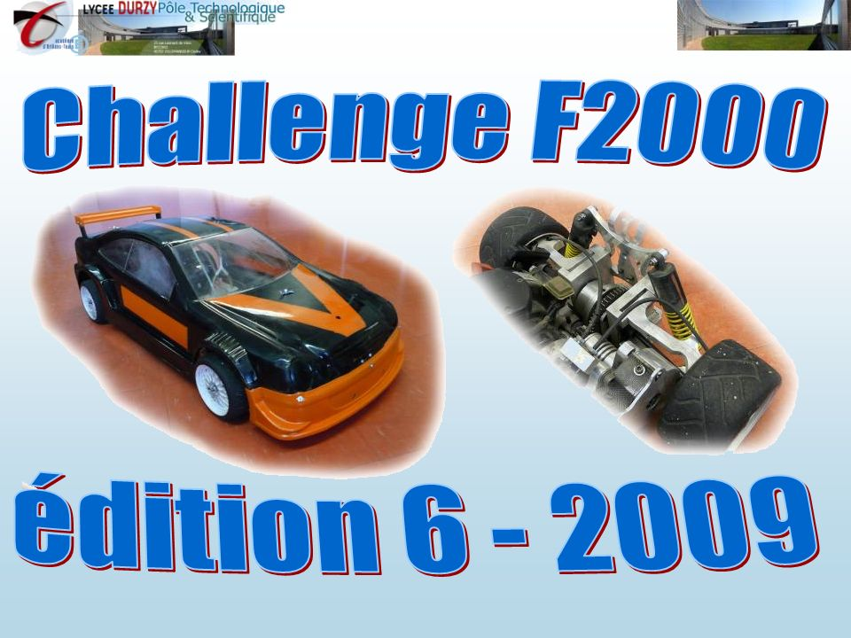 Challenge F2000 édition 6 - 2009