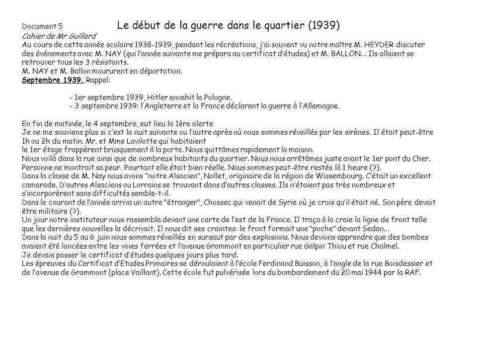 Document 5 Le début de la guerre dans le quartier (1939) Cahier de Mr Guillard
