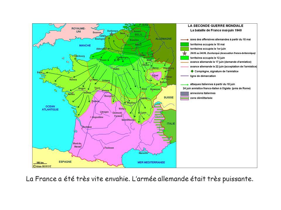 La France a été très vite envahie