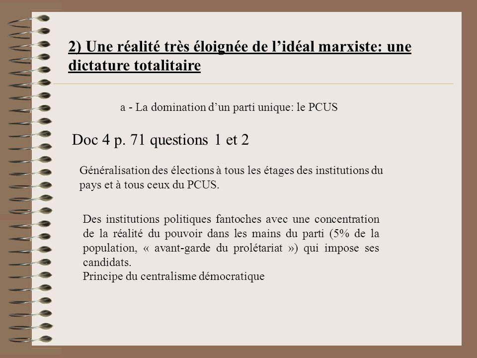 2) Une réalité très éloignée de l'idéal marxiste: une dictature totalitaire
