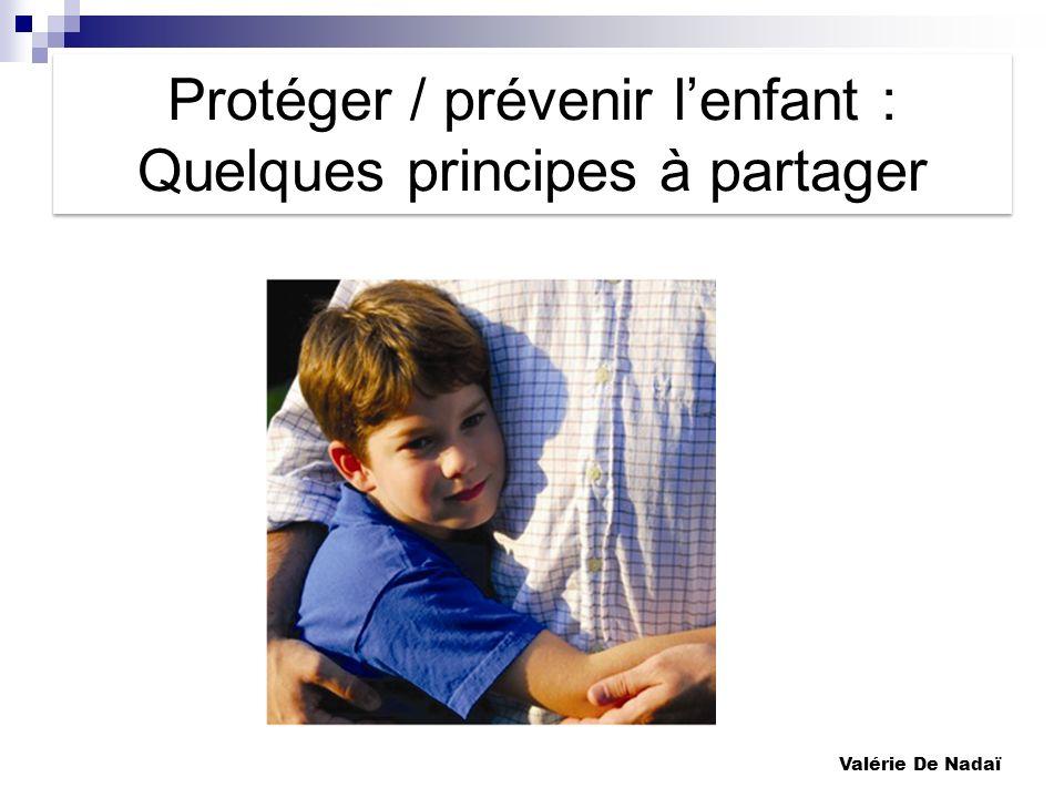 Protéger / prévenir l'enfant : Quelques principes à partager