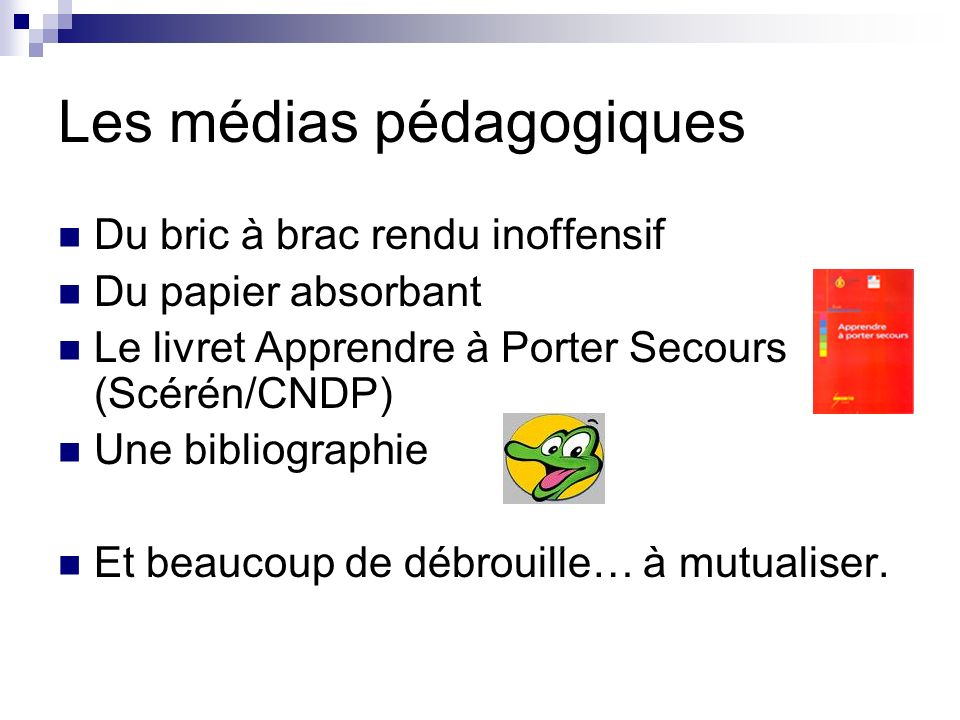 Les médias pédagogiques