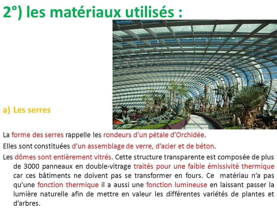 2°) les matériaux utilisés :