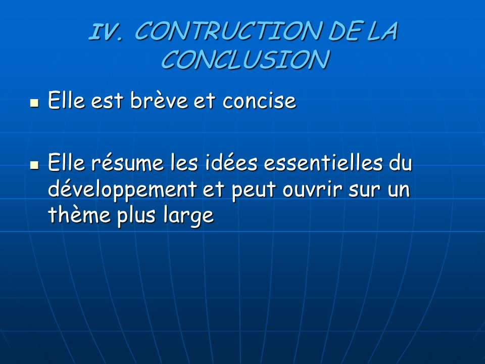 IV. CONTRUCTION DE LA CONCLUSION