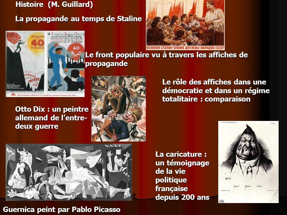 Histoire (M. Guillard)La propagande au temps de Staline. Le front populaire vu à travers les affiches de propagande.