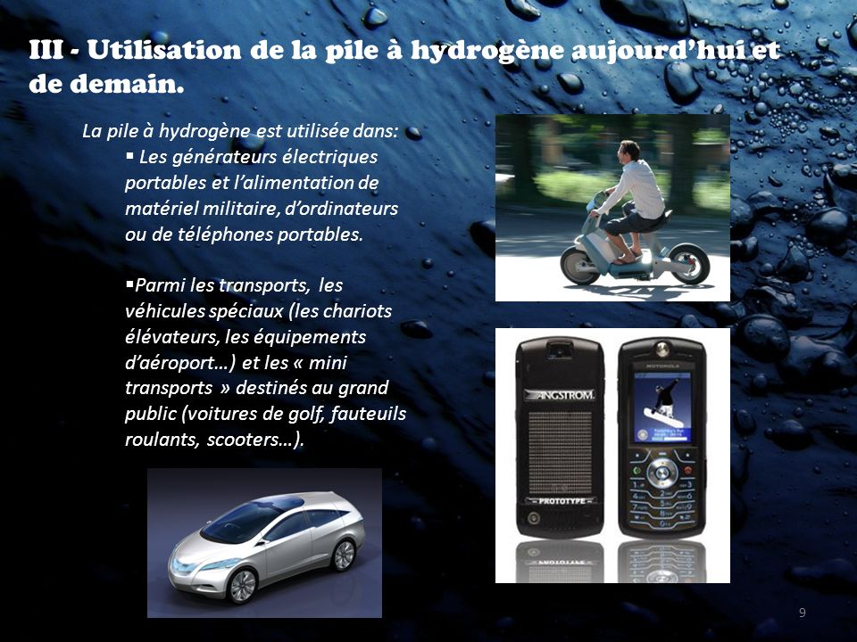 III - Utilisation de la pile à hydrogène aujourd'hui et de demain.