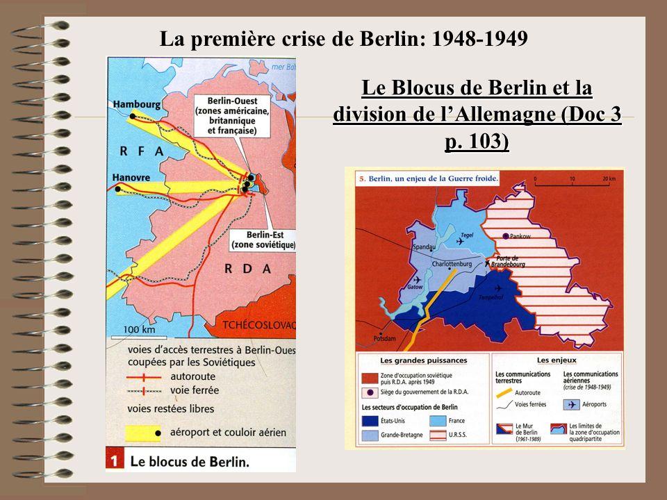 La première crise de Berlin: 1948-1949