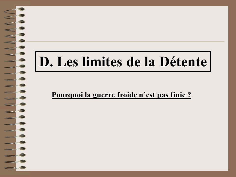 D. Les limites de la Détente
