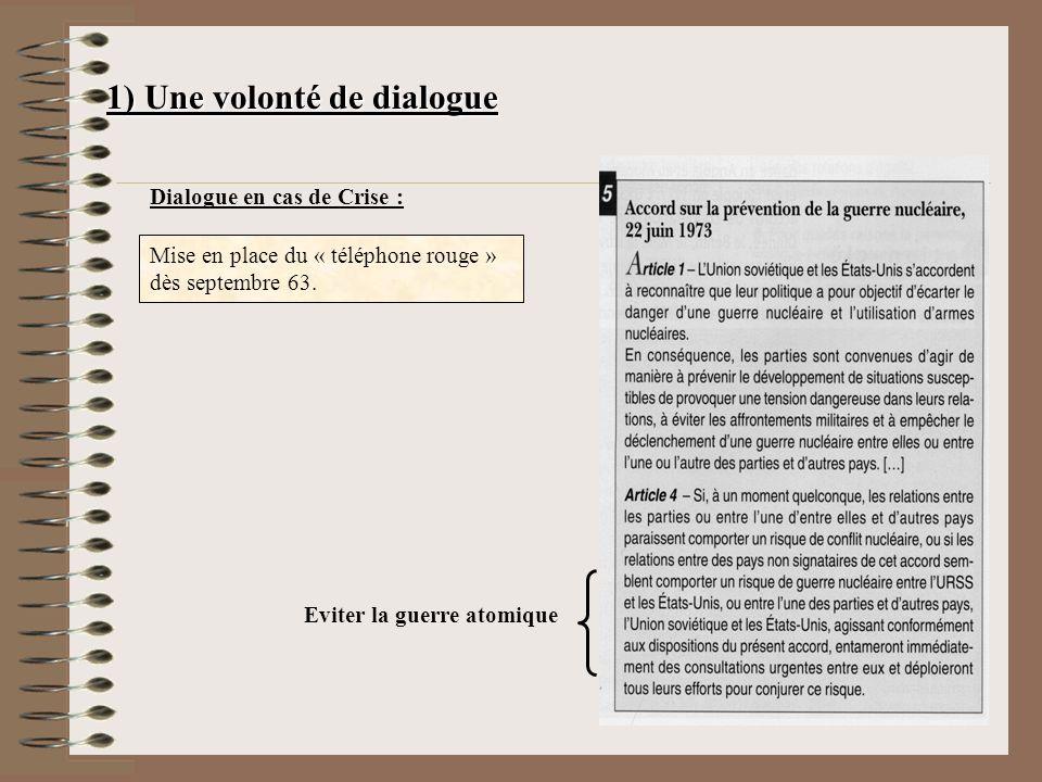 1) Une volonté de dialogue