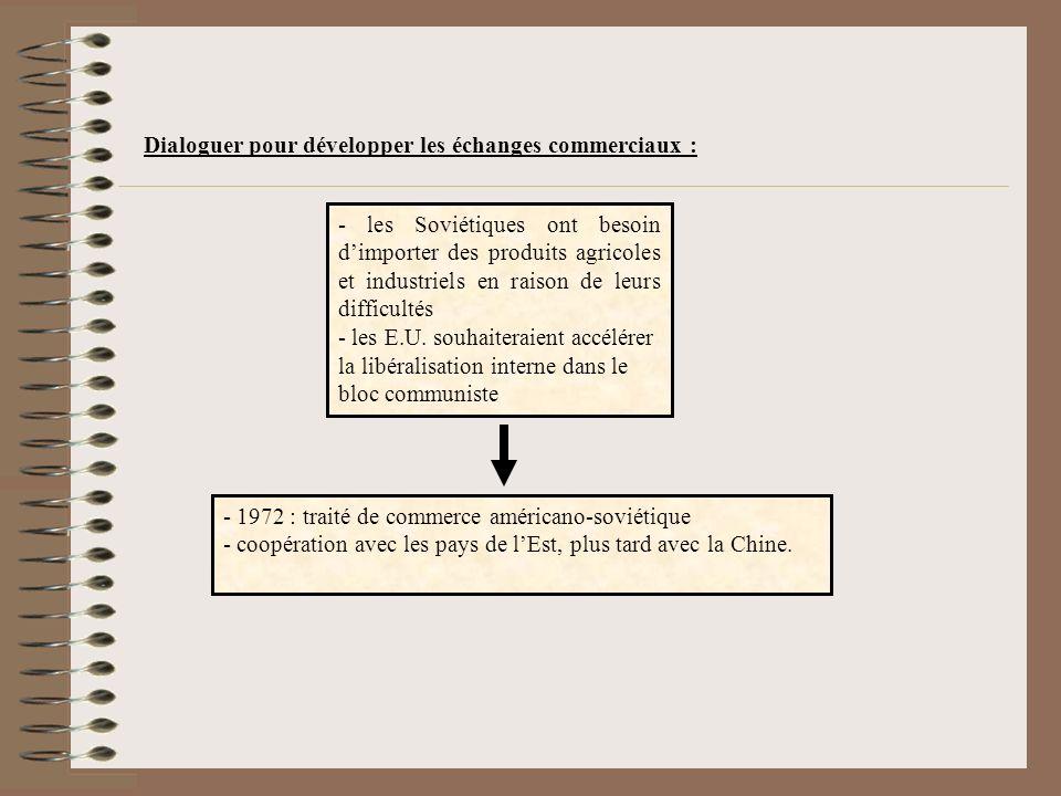 Dialoguer pour développer les échanges commerciaux :