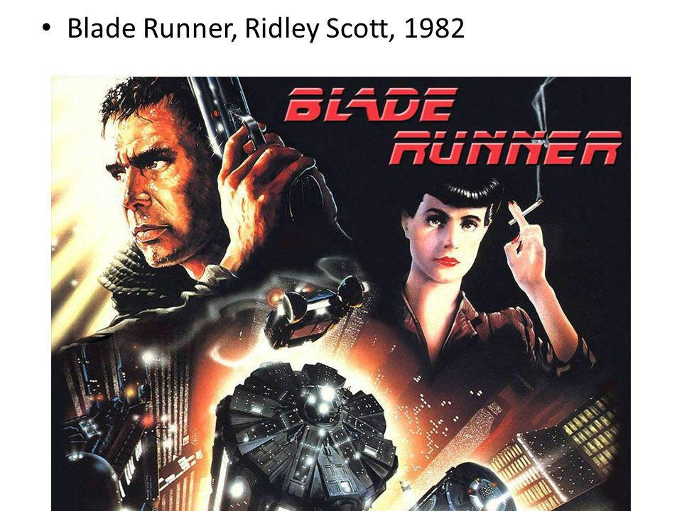 Blade Runner, Ridley Scott, 1982