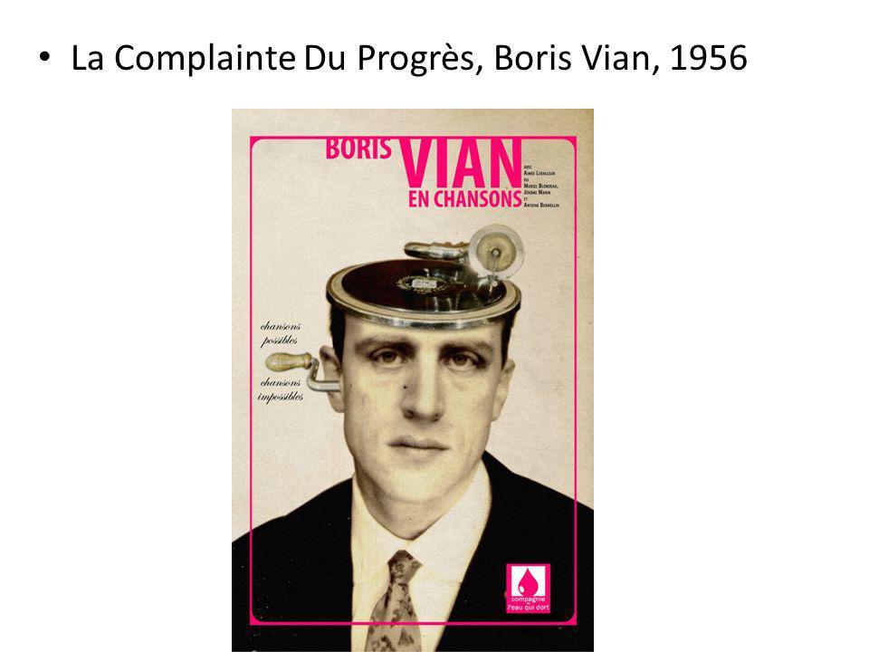 La Complainte Du Progrès, Boris Vian, 1956