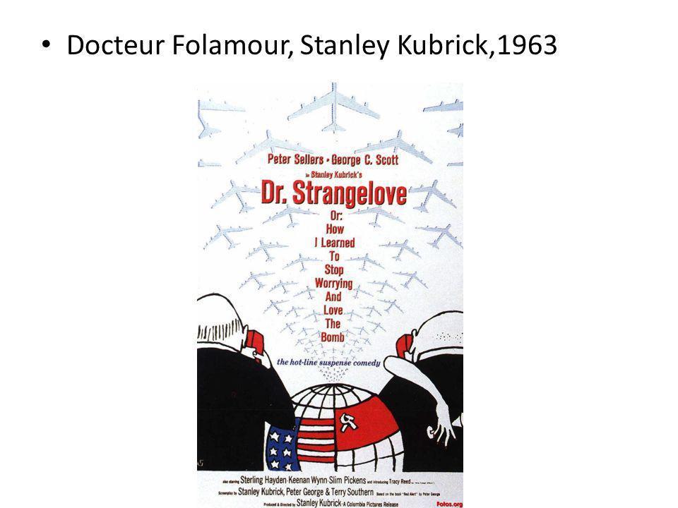 Docteur Folamour, Stanley Kubrick,1963