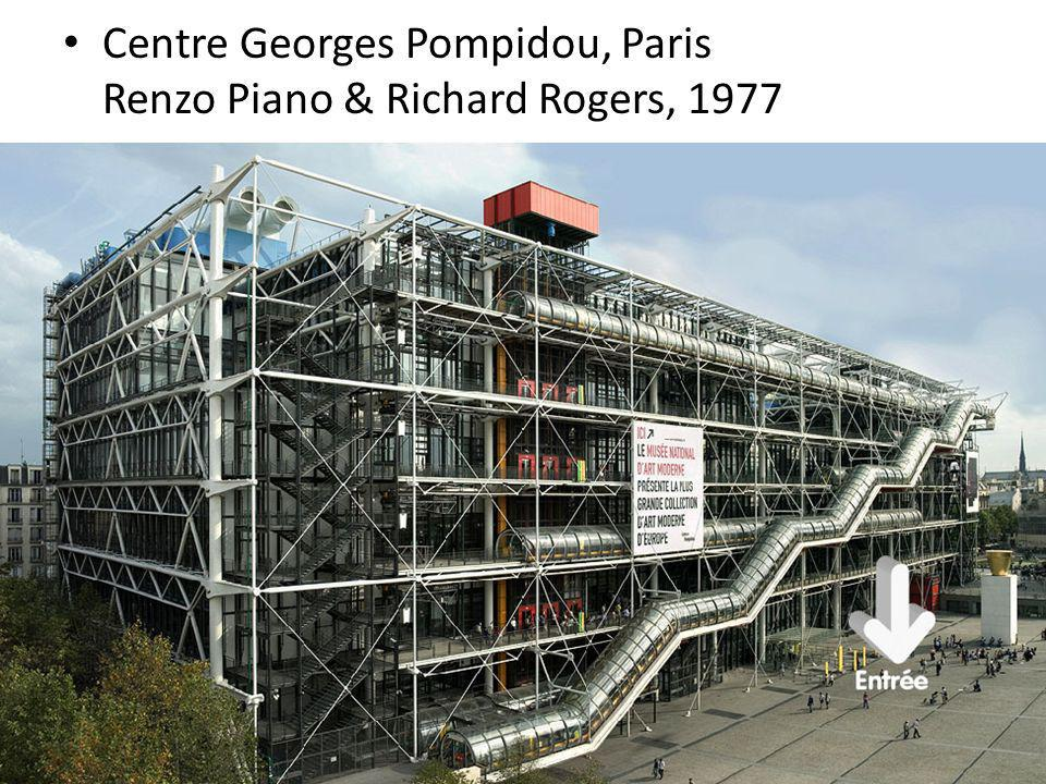 Centre Georges Pompidou, Paris Renzo Piano & Richard Rogers, 1977