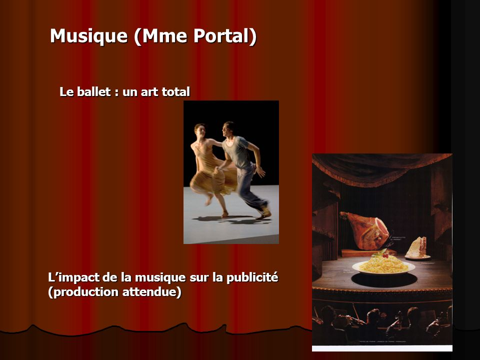Musique (Mme Portal) Le ballet : un art total