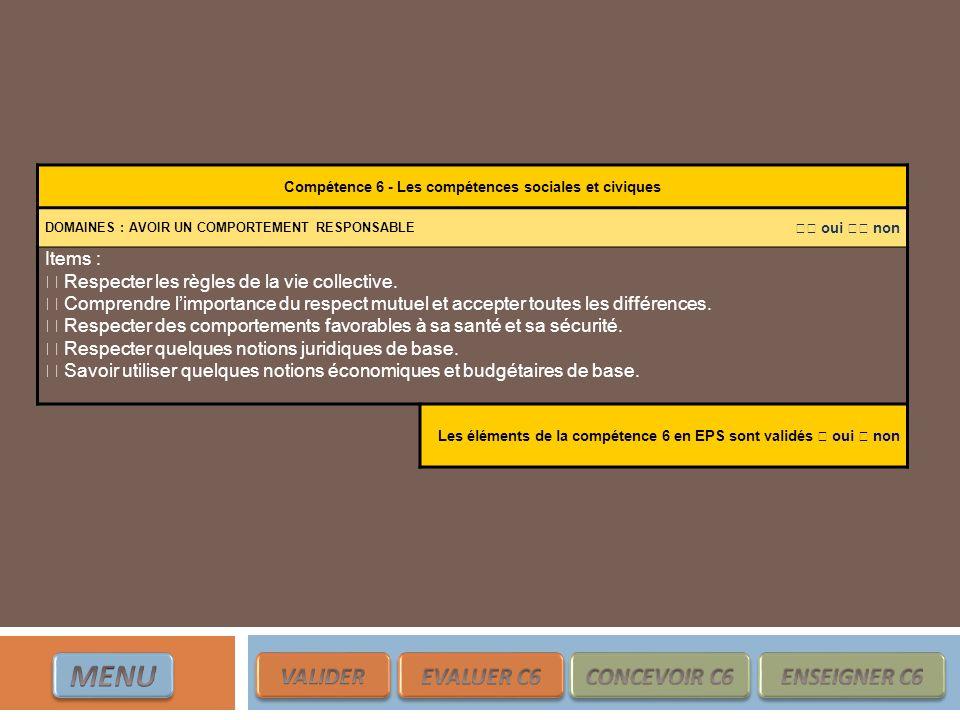 Compétence 6 - Les compétences sociales et civiques