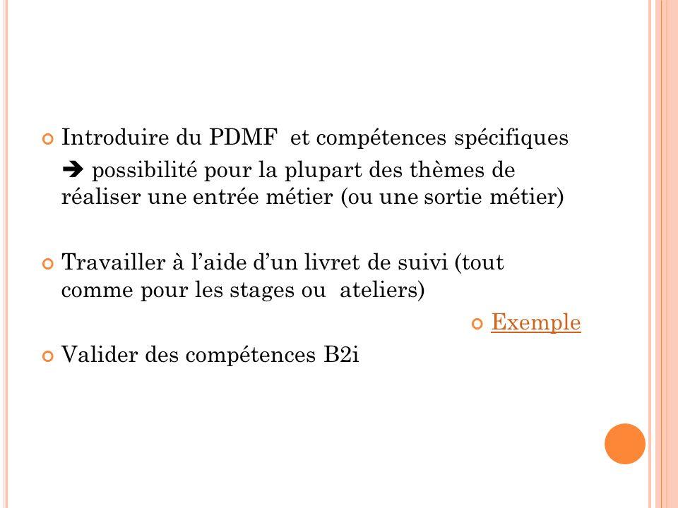 Introduire du PDMF et compétences spécifiques