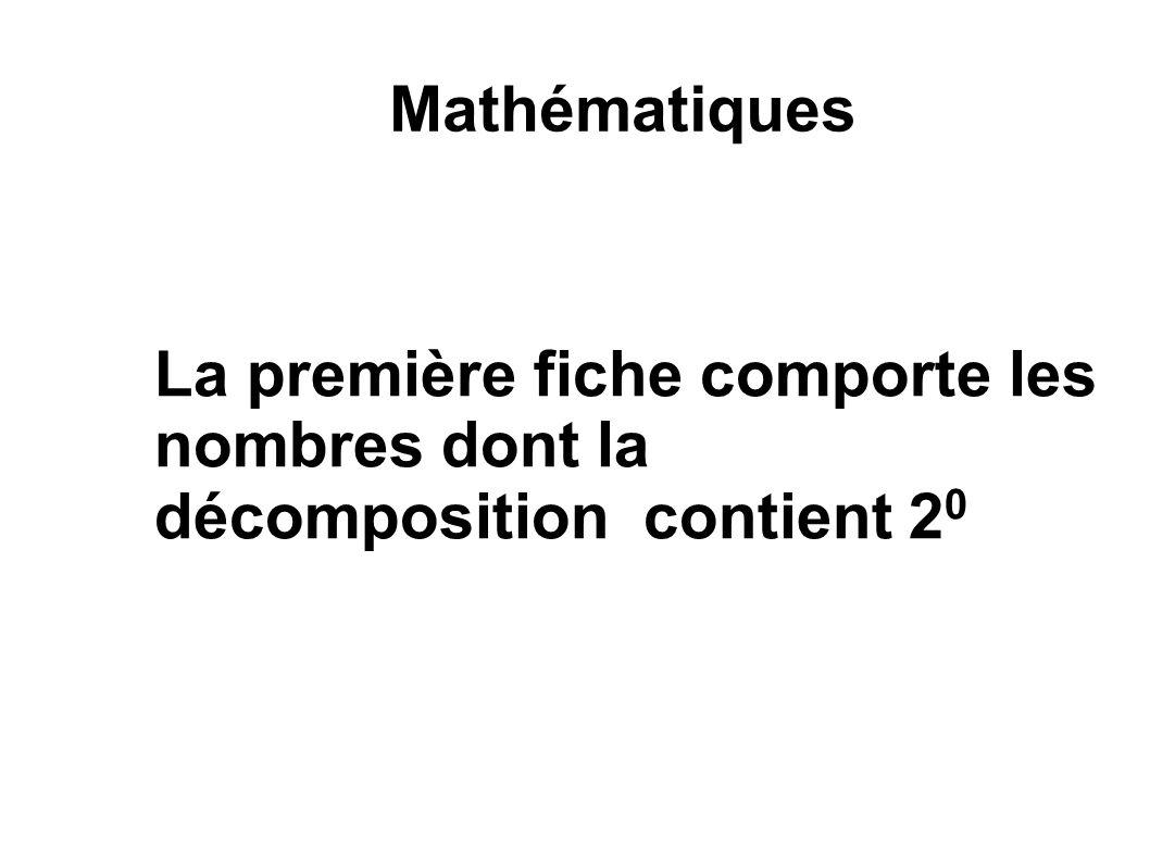 Mathématiques La première fiche comporte les nombres dont la décomposition contient 20