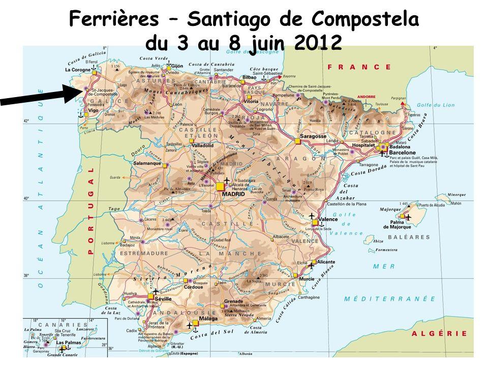 Ferrières – Santiago de Compostela du 3 au 8 juin 2012