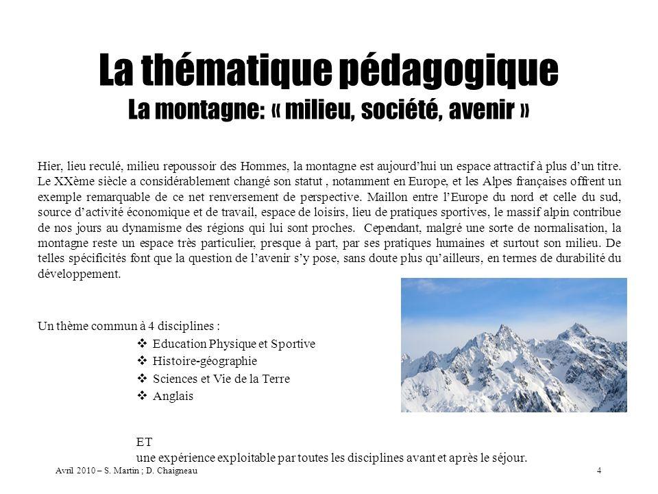 La thématique pédagogique La montagne: « milieu, société, avenir »