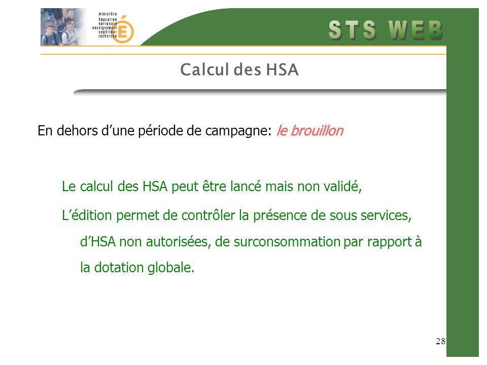 Calcul des HSA En dehors d'une période de campagne: le brouillon