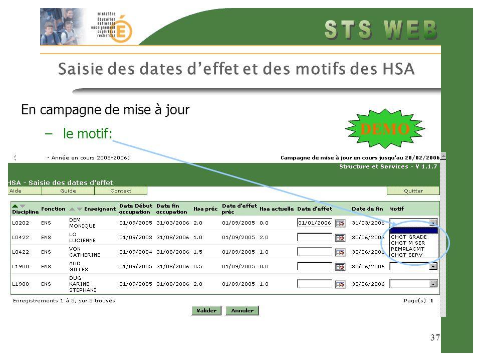 Saisie des dates d'effet et des motifs des HSA