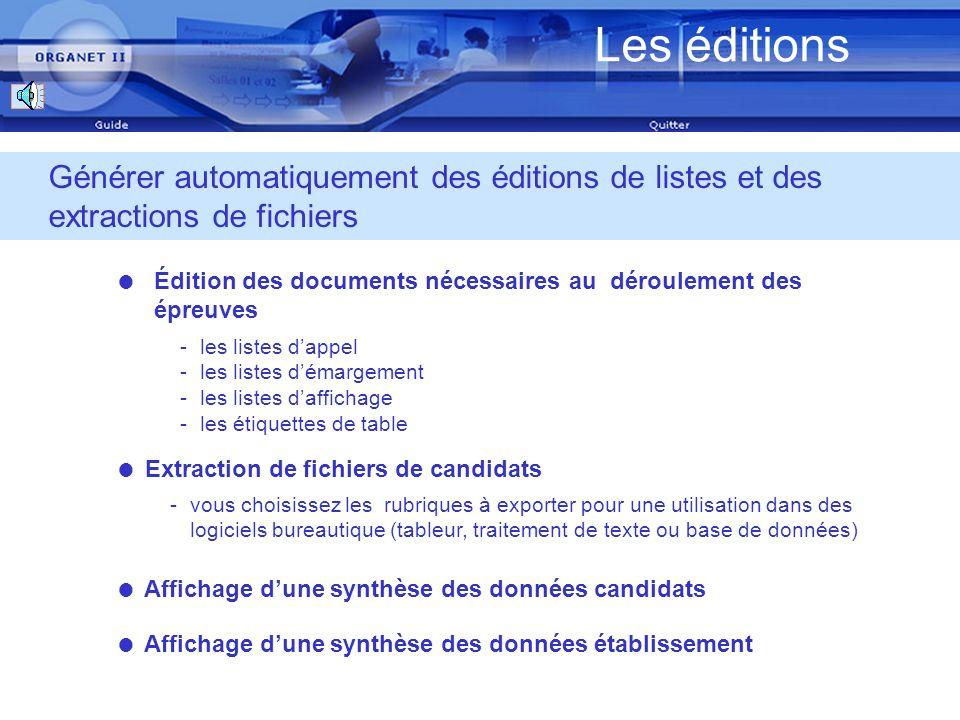 Les éditions Mars 2007. Générer automatiquement des éditions de listes et des extractions de fichiers.