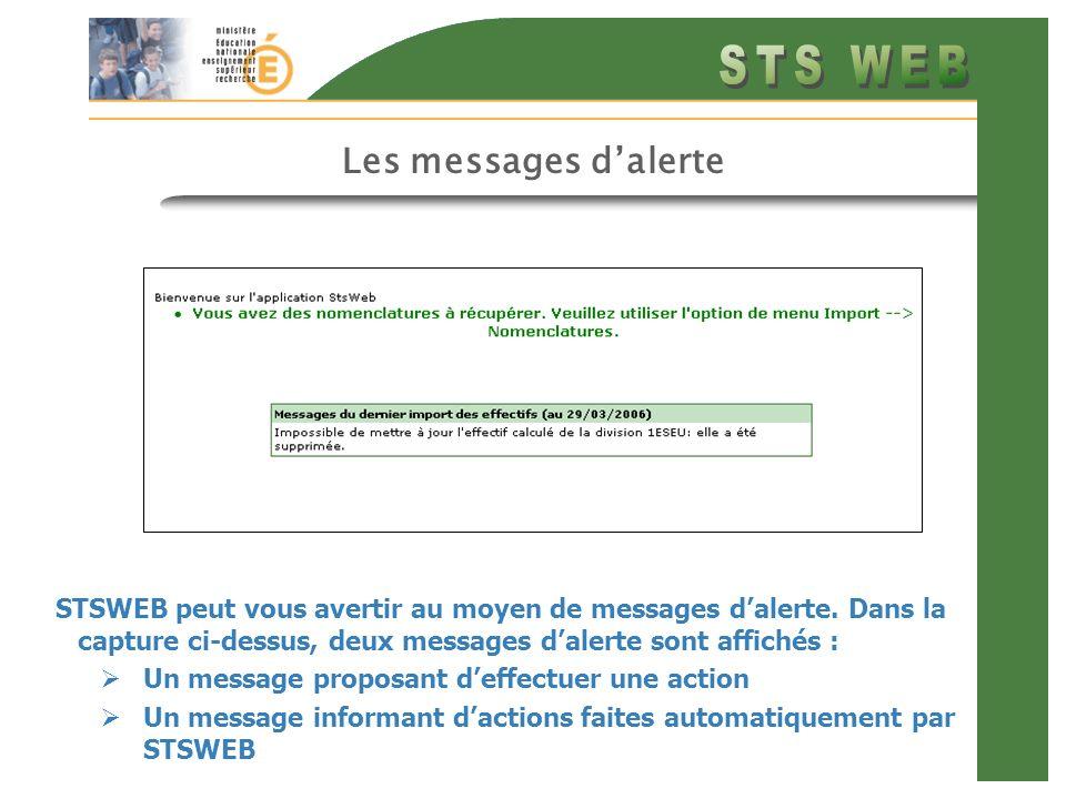 Les messages d'alerte STSWEB peut vous avertir au moyen de messages d'alerte. Dans la capture ci-dessus, deux messages d'alerte sont affichés :