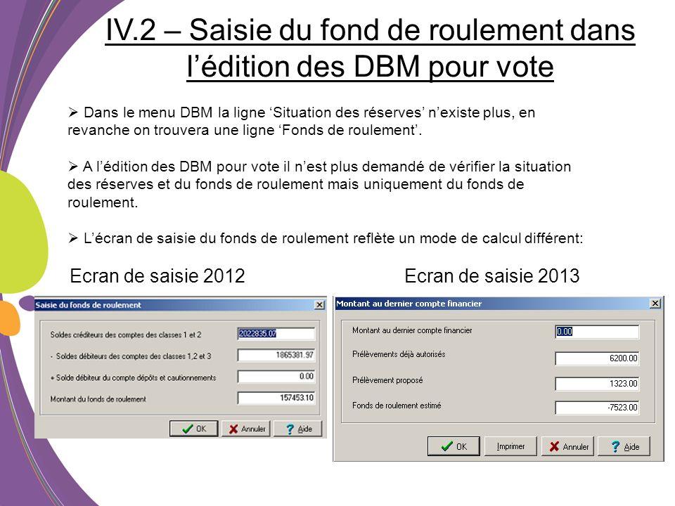 IV.2 – Saisie du fond de roulement dans l'édition des DBM pour vote