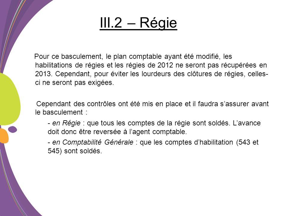 III.2 – Régie