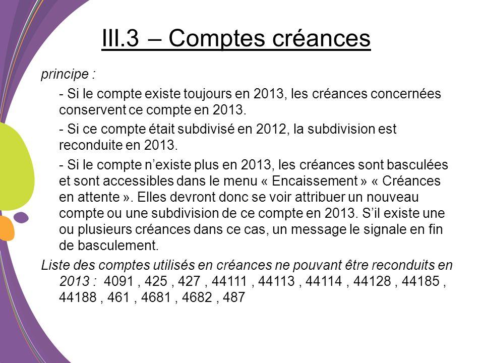 III.3 – Comptes créances principe :