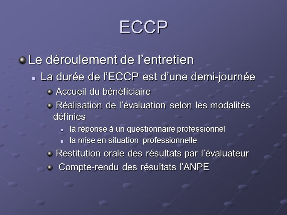 ECCP Le déroulement de l'entretien