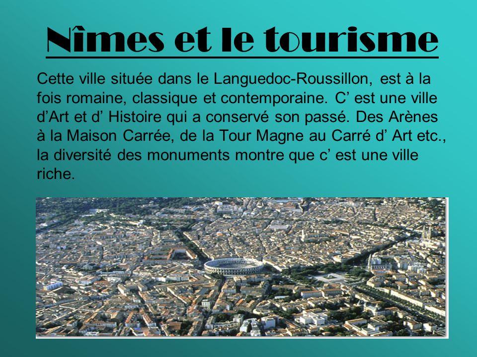 Nîmes et le tourisme