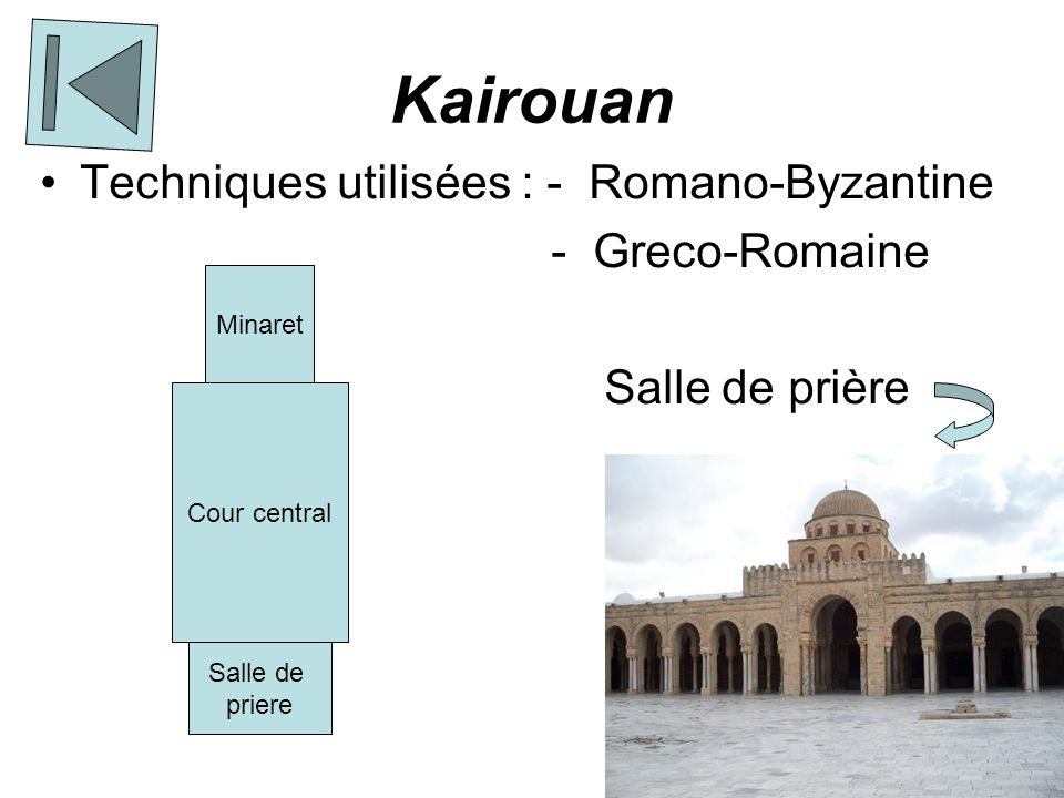 Kairouan Techniques utilisées : - Romano-Byzantine - Greco-Romaine