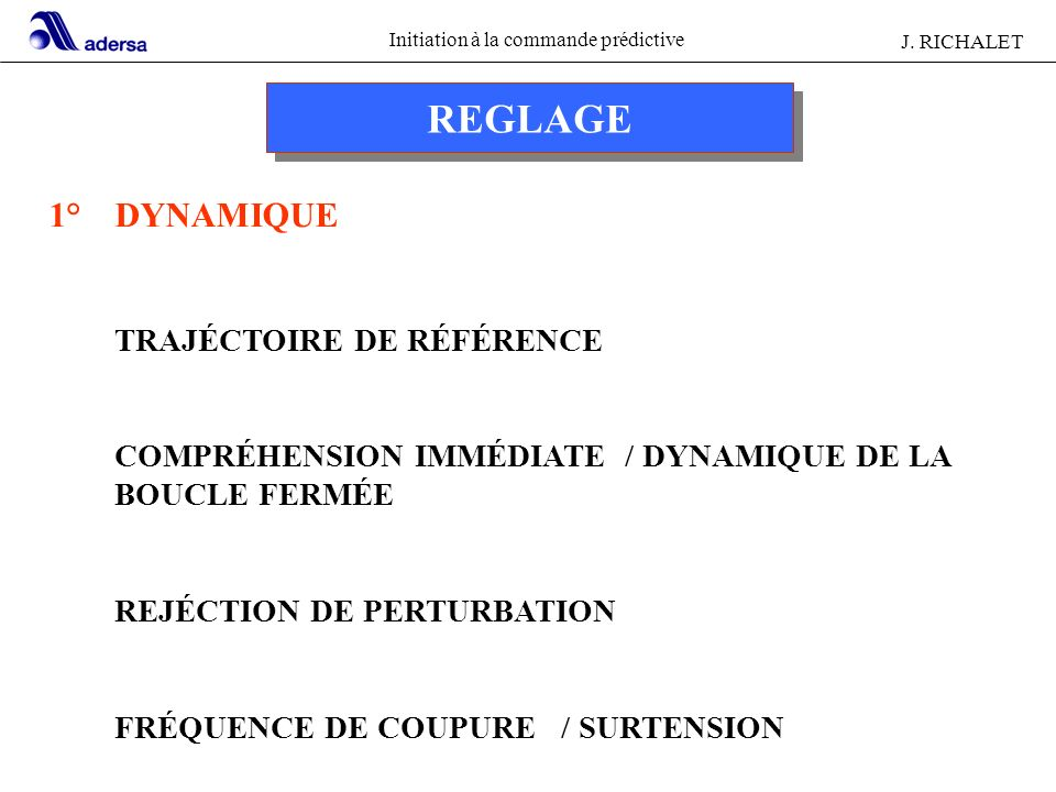 REGLAGE 1° DYNAMIQUE TRAJÉCTOIRE DE RÉFÉRENCE