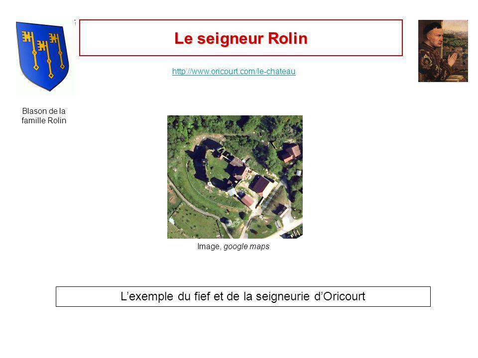 Le seigneur Rolin L'exemple du fief et de la seigneurie d'Oricourt