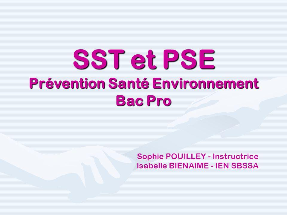 SST et PSE Prévention Santé Environnement Bac Pro