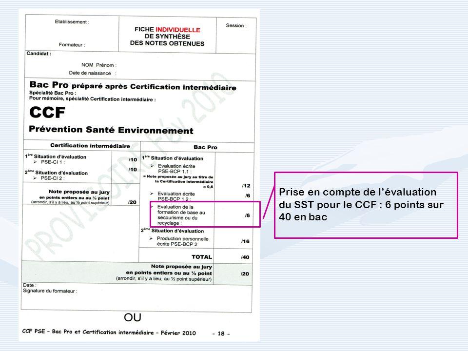 Prise en compte de l'évaluation du SST pour le CCF : 6 points sur 40 en bac