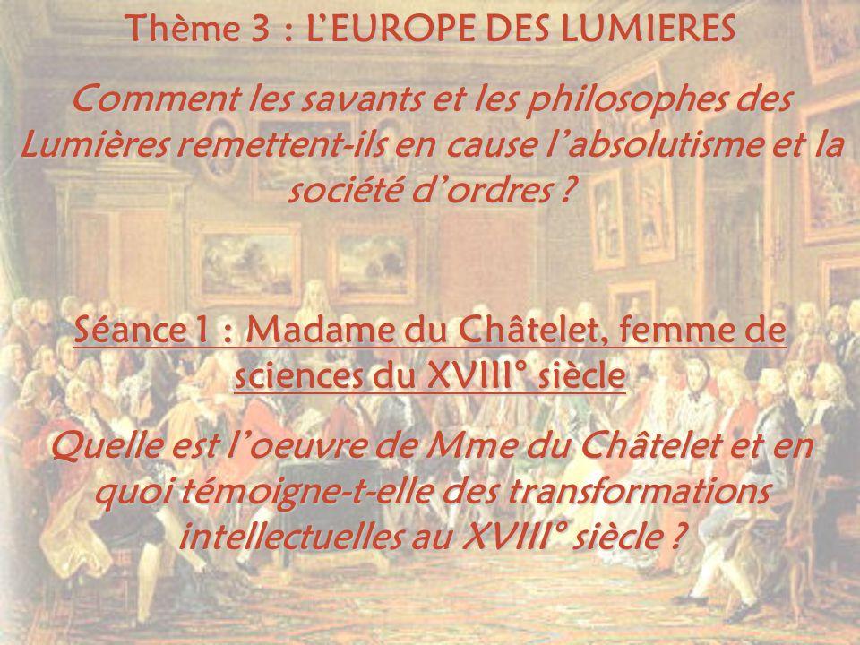 Thème 3 : L'EUROPE DES LUMIERES
