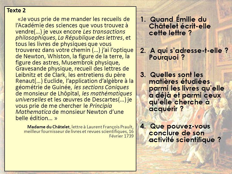 1. Quand Émilie du Châtelet écrit-elle cette lettre