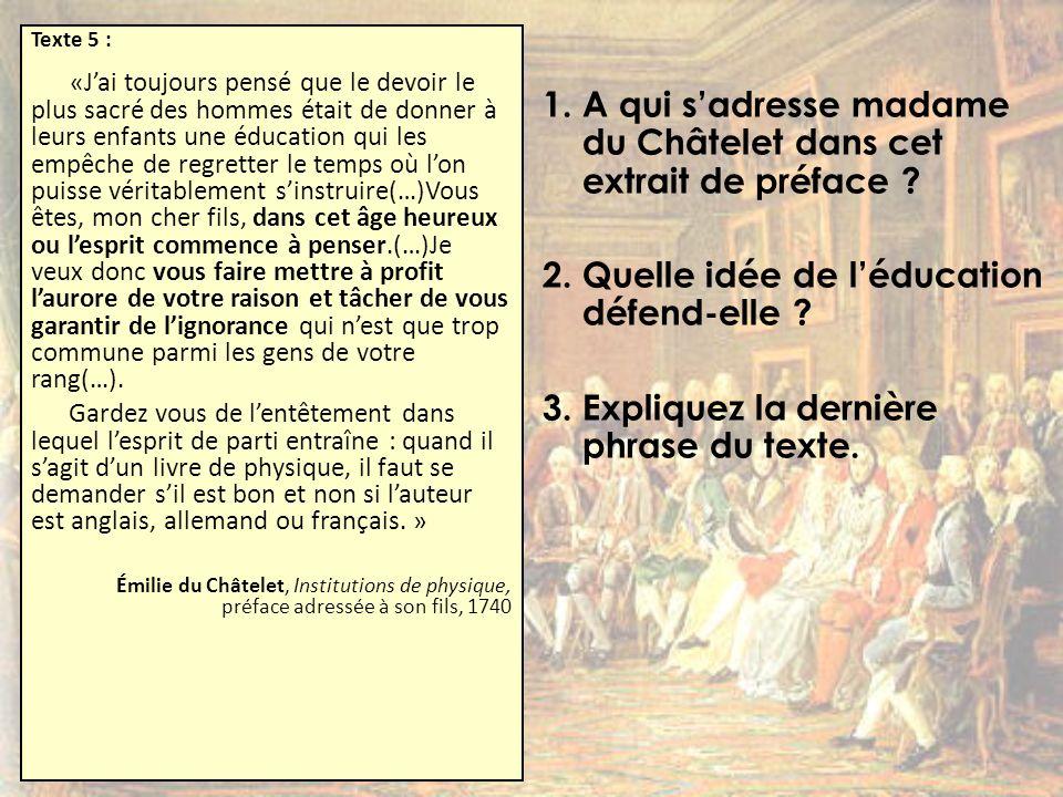 1. A qui s'adresse madame du Châtelet dans cet extrait de préface