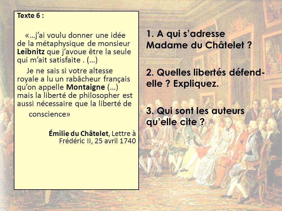 1. A qui s'adresse Madame du Châtelet