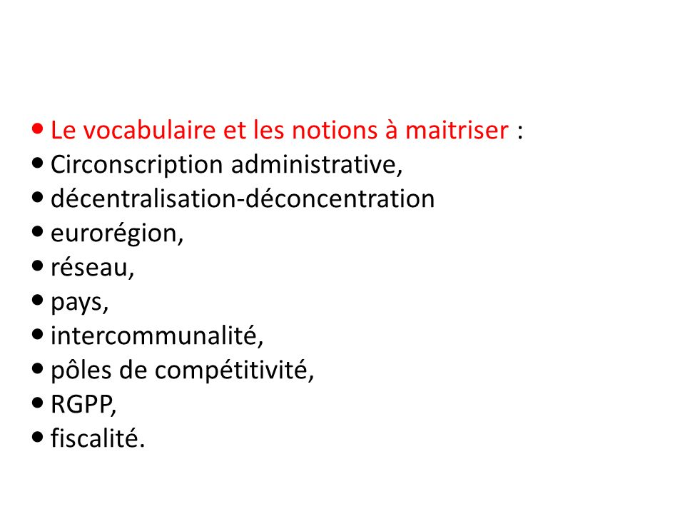 Le vocabulaire et les notions à maitriser :