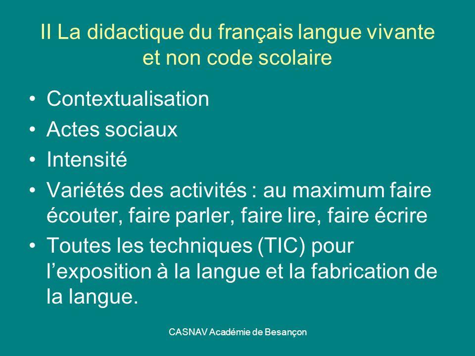 II La didactique du français langue vivante et non code scolaire