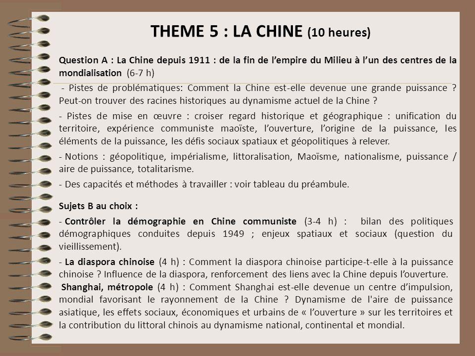THEME 5 : LA CHINE (10 heures)